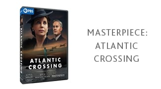 Masterpiece: Atlantic Crossing