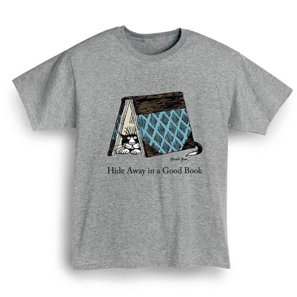 550f4d7c08f Edward Gorey - Hide Away In A Good Book Shirt