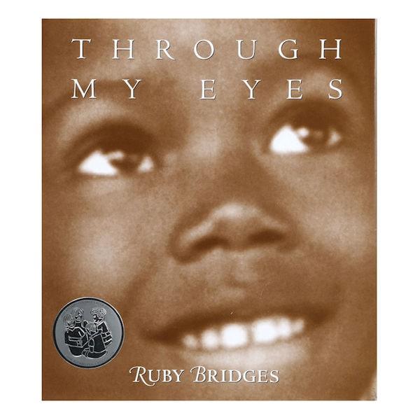 Through My Eyes By Ruby Bridges Hardcover Book Unsigned