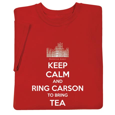 Keep Calm And Ring Carson Sweatshirt Downton Abbey