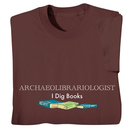 Archaeolibrariologist Shirts