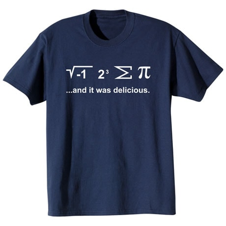 I Ate Some Pi Shirts