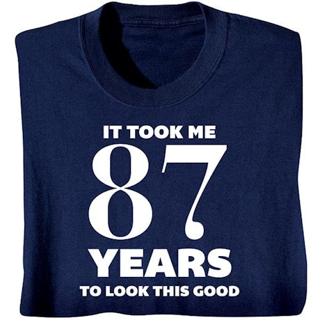 This Many Years Shirts