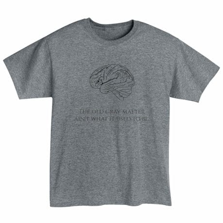 The Old Gray Matter Shirts