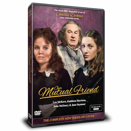 Our Mutual Friend DVD