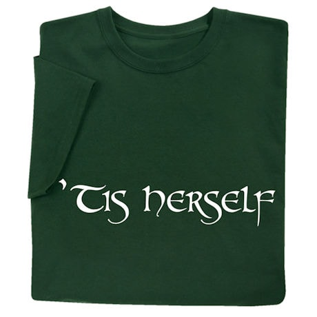'Tis Herself Shirt