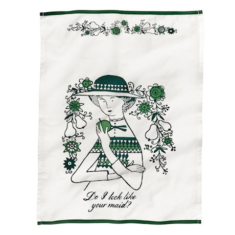 Do I Look Like Your Maid? Tea Towel