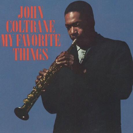 John Coltrane: My Favorite Things LP Vinyl Record