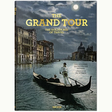 The Grand Tour: The Golden Age of Travel