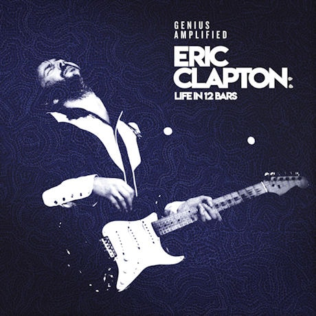 Eric Clapton:  Life in 12 Bars - 2 CD Soundtrack