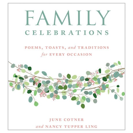 Family Celebrations: Poems, Toasts, and Traditions for Every Occasion Hardcover