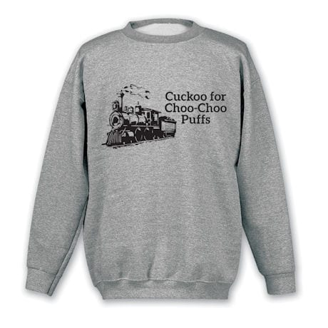 Cuckoo for Choo-Choo Puffs Shirts