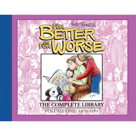 For Better or For Worse: The Complete Library Hardcover Books