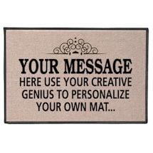 Your Message Here | Personalize Your Own Custom Doormat - Indoor/Outdoor