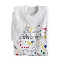 Formerly Worn by Michelangelo While Painting a Ceiling 1508 T-Shirt