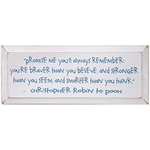 Christopher Robin Plaque - Promise Me You'll Always Remember Quote