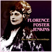 Florence Foster Jenkins - Complete Recordings CD