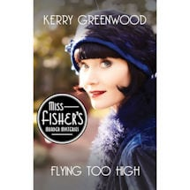 Miss Fisher Flying Too High Book