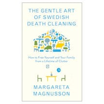 The Gentle Art of Swedish Death Cleaning Hardcover Book