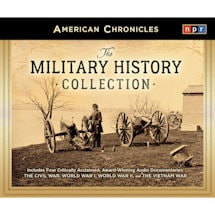 NPR® American Chronicles: Military History Audio Collection