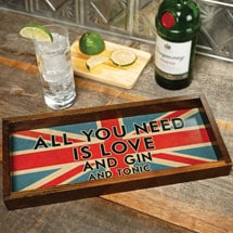 All You Need Is Love and Gin and Tonic Tray