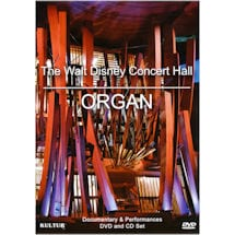 The Walt Disney Concert Hall Organ DVD and CD