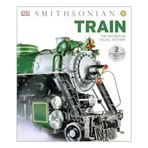 Train: The Definitive Visual History Hardcover