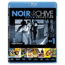 Noir Archive 9-Film Collection Vol 1 Blu-Ray