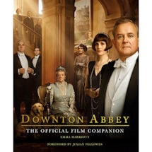 Downton Abbey: The Official Film Companion Hardcover Book