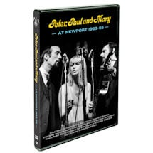 Peter, Paul and Mary At Newport 1963-65 DVD