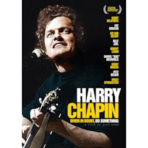 Harry Chapin: When In Doubt Do Something DVD